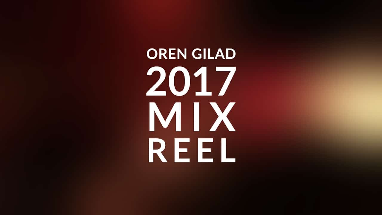 My 2017 Mix Reel